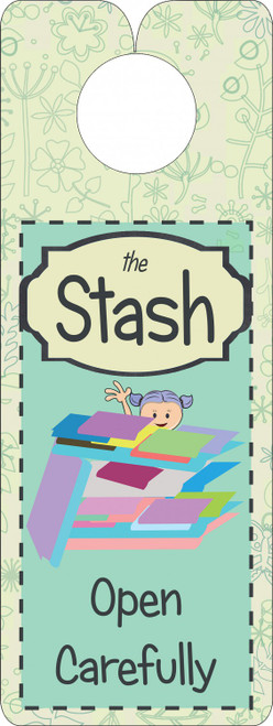 """The Stash"" Door Hanger Sign"