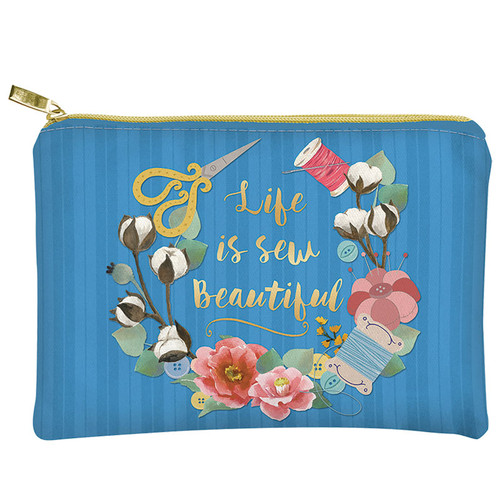 """Life is Sew Beautiful"" Glam Bag Zipper Pouch"