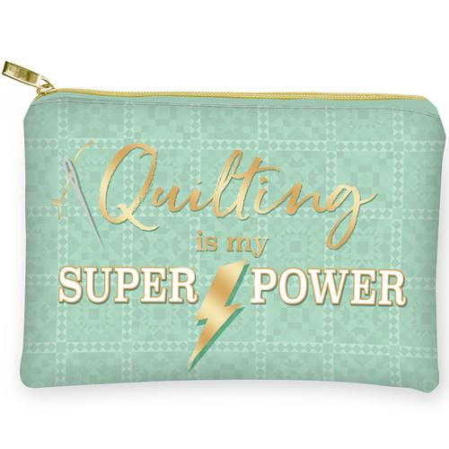 """Quilting Is My Superpower"" Glam Bag Zipper Pouch"