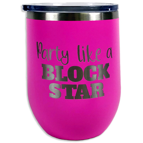 """""""Party Like A Block Star"""" 12 oz Insulated Tumbler"""
