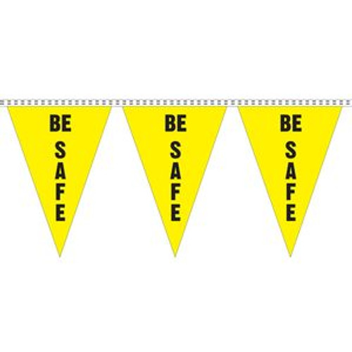 """Be Safe"" String Pennants"