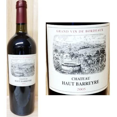 Chateau Haut Barreyre Grand Vin de Bordeaux