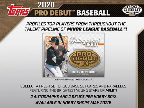 Configuration: 24 packs per hobby box. 8 cards per hobby pack.  2020 Topps Pro Debut Baseball PROFILES TOP PLAYERS FROM THROUGHOUT THE TALENT PIPELINE OF MINOR LEAGUE BASEBALL!  COLLECT A FRESH SET OF 200 BASE SET CARDS AND PARALLELS FEATURING THE BRIGHTEST YOUNG STARS OF MiLB!  2 AUTOGRAPHS AND 2 RELICS PER HOBBY BOX!     BASE CARDS  Featuring 200 subjects from throughout MiLB. - Blue Parallel: sequentially #���d to 150 - Green Parallel: sequentially #���d to 99 - Gold Parallel: sequentially #���d to 50 - Orange Parallel: sequentially #���d to 25 - Red Parallel: sequentially #���d to 10 - Black Parallel: #���d 1-of-1  Base Set Image Variations - Black Parallel: #���d 1-of-1   INSERT CARDS  Copa de La Diversion ��� 1:6 Packs Cards highlighting the Copa de La Diversion event series throughout the league that celebrates the U.S. Hispanic/Latino communities around each team. - Black Parallel: sequentially #���d to 1-of-1  Ready for Flight ��� 1:6 Packs Showcasing the brightest young talent ready to make their ascent up the ladder of the Minor League system. - Green Parallel: sequentially #���d to 99 - Orange Parallel: sequentially #���d to 25 - Black Parallel: #���d 1-of-1 - Autograph Parallel: Varied #���ing - Autograph Black Parallel: #���d 1-of-1  Tape-Measure Power ��� 1:12 Packs Look for some of the Minor League players with the sweetest swings, ready to give out souvenirs to fans in the bleachers. - Black Parallel: sequentially #���d 1-of-1 - Autograph Parallel: Varied #���ing - Autograph Black Parallel: #���d 1-of-1  2020 ���Make YOUR Pro Debut��� Winner Card Look for this card featuring the 2019 winner of the ���Make YOUR Pro Debut��� contest, as they get their moment to shine in their baseball card debut.   AUTOGRAPH CARDS  Base Card Autograph Parallels - Blue Parallel: sequentially #���d to 150 - Green Parallel: sequentially #���d to 99 - Gold Parallel: sequentially #���d to 50 - Orange Parallel: sequentially #���d to 25 - Red Parallel: sequentially #���d to 