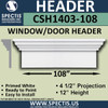 "CSH1403-108 Crosshead for Window/Door 4.5""P x 12""H x 108""W"
