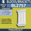 "BL2757 Eave Block or Bracket 5.5""W x 10.25""H x 1"" P"
