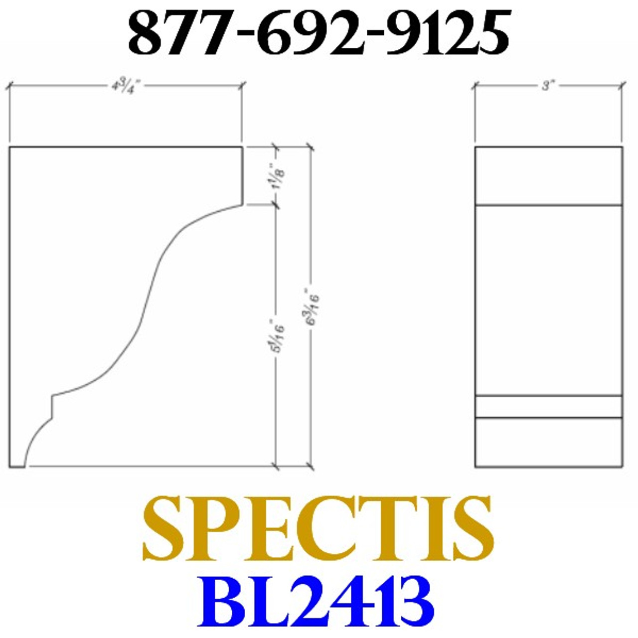 """BL2413 Spectis Eave Block or Bracket BL 2413 • 4 3/4"""" Projection • 6 3/16"""" Height • 3"""" Width"""