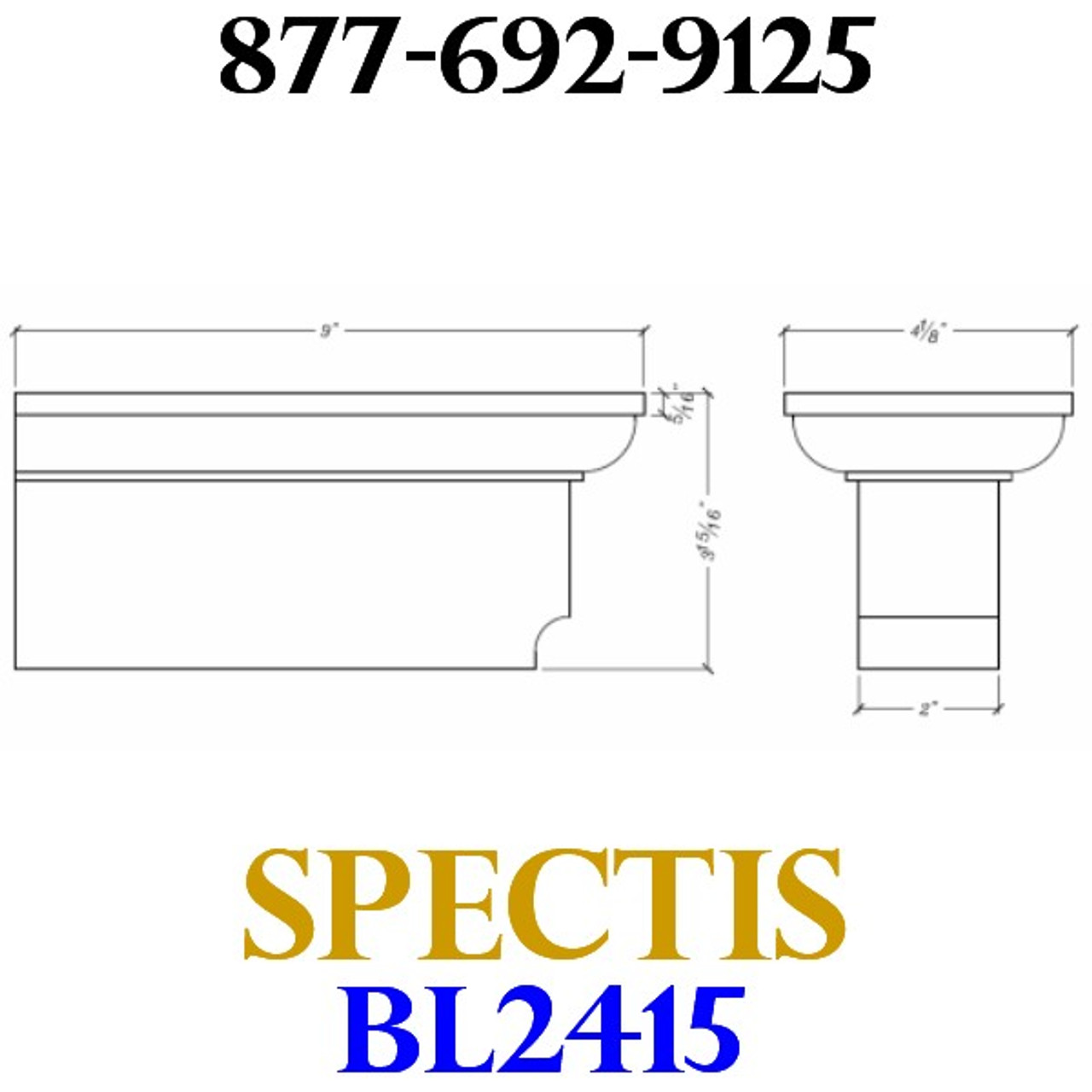 """BL2415 Spectis Eave Block or Bracket BL 2415 • 9"""" Projection • 3 15/16"""" Height • 4 1/8"""" Width"""