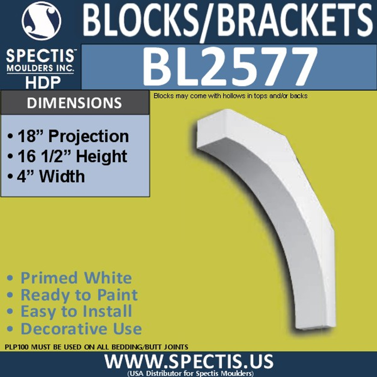 "BL2577 Eave Block or Bracket 4""W x 16.5""H x 18"" P"