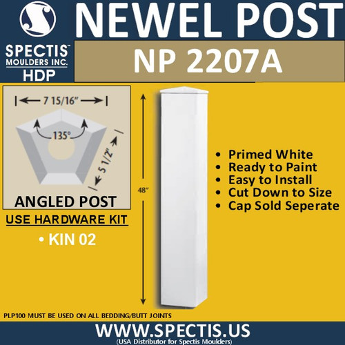 "NP2207A Angled Newel Post 135 Degree 7 15/16"" W x 5 1/2"" Sides"