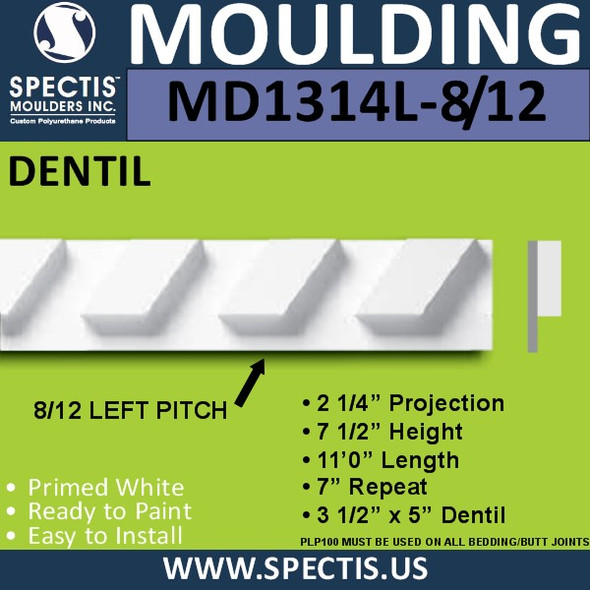 "MD1314L-8 1/2 Left Pitch Urethane Dentil 2.25""P x 7.5""H x 132""L"