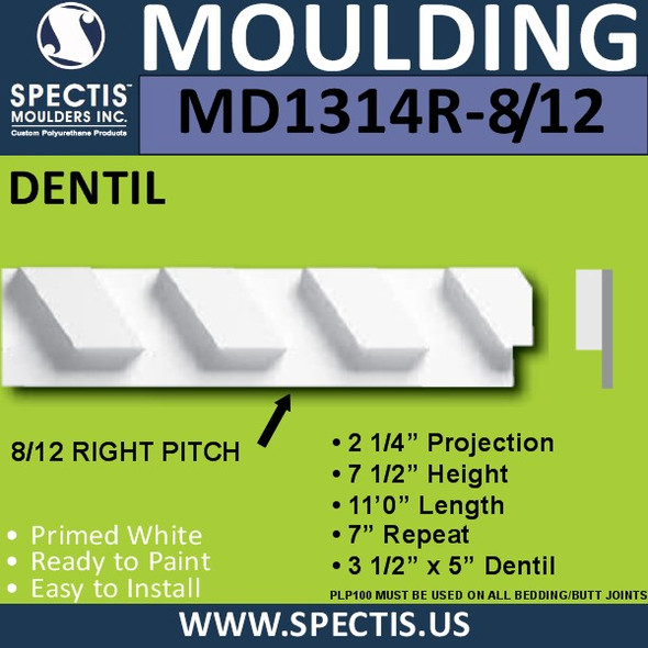 "MD1314R-8 1/2 Right Pitch Urethane Dentil 2.25""P x 7.5""H x 132""L"