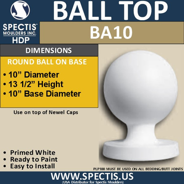 "BA10 Urethane Newel Post Ball Cap Top 10"" Wide"