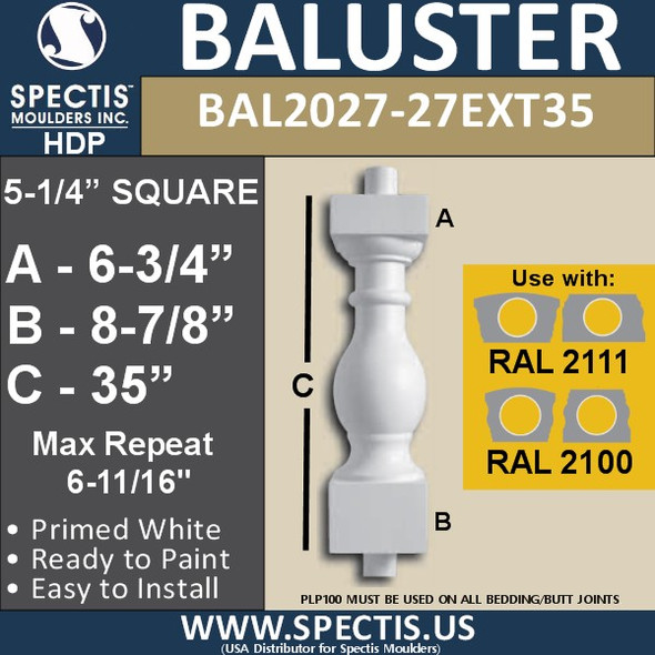 "BAL2027-27EXT35 Urethane Baluster or Spindle 5 1/4""W X 35""H"