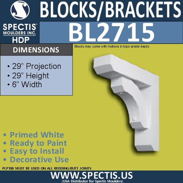 "BL2715 Eave Block or Bracket 6""W x 29""H x 29"" P"
