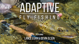 Our New Film Adaptive Fly Fishing is Available for Presale on Vimeo