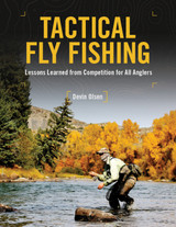 My new book Tactical Fly Fishing is now available