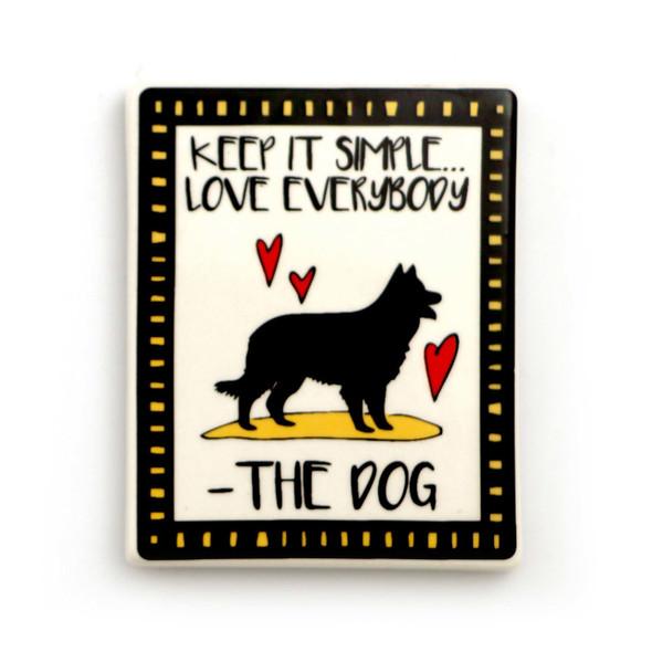 Dog Magnet Lover Everybody
