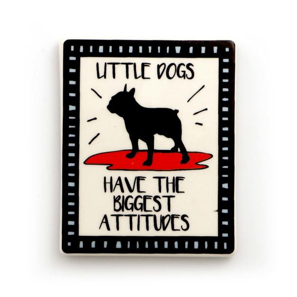 Dog Magnet - Little Dog, Big Attitude - 4057142