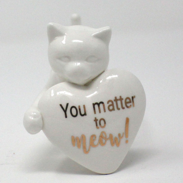 Ceramic Cat with Heart Figurine - You matter to meow - 18942C