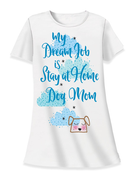 "Dog Theme Sleep Shirt Pajamas ""My Dream Job is Stay at Home DOG Mom"" - 535T"