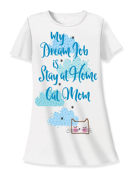 Cat Theme Sleep Shirt Pajamas My Dream Job is Stay at Home CAT Mom - 533T