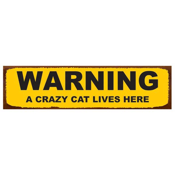 "Cat Tin Sign ""Warning A Crazy Cat Lives Here"" - 31120B"