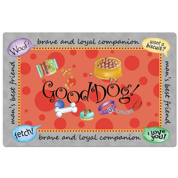 "Dog Theme One-Sided Placemat ""In Your Face"" - 42391"