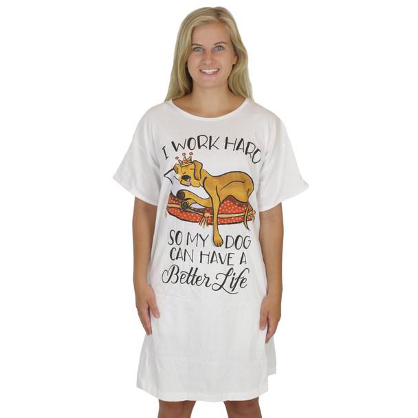 "Dog Theme Sleep Shirt Pajamas ""Work Hard So Dog Has Better Life"" - 535OT"