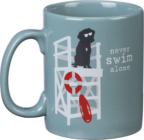 Never Swim Alone - Dog Themed Coffee Mug - Holds 20 oz