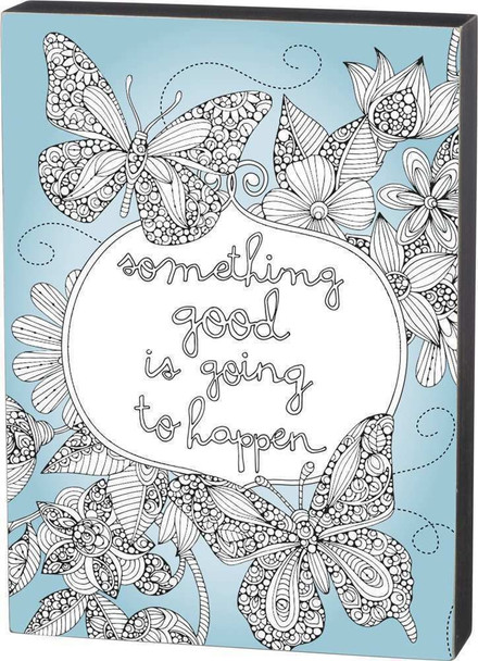 Butterflies and Flowers - Color a Sign - Something Good