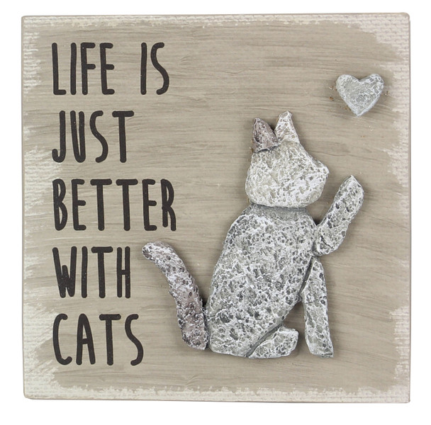 Cat Wood Pebble Art Sign -Life is Better with Cats - 18175A