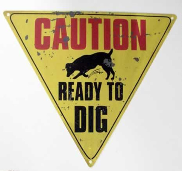 """Dog Tin Sign """"Ready to Dig"""" - 32356A"""