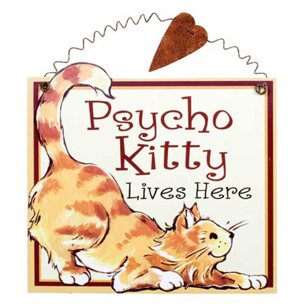 Psycho Kitty Lives Here Sign 33351C
