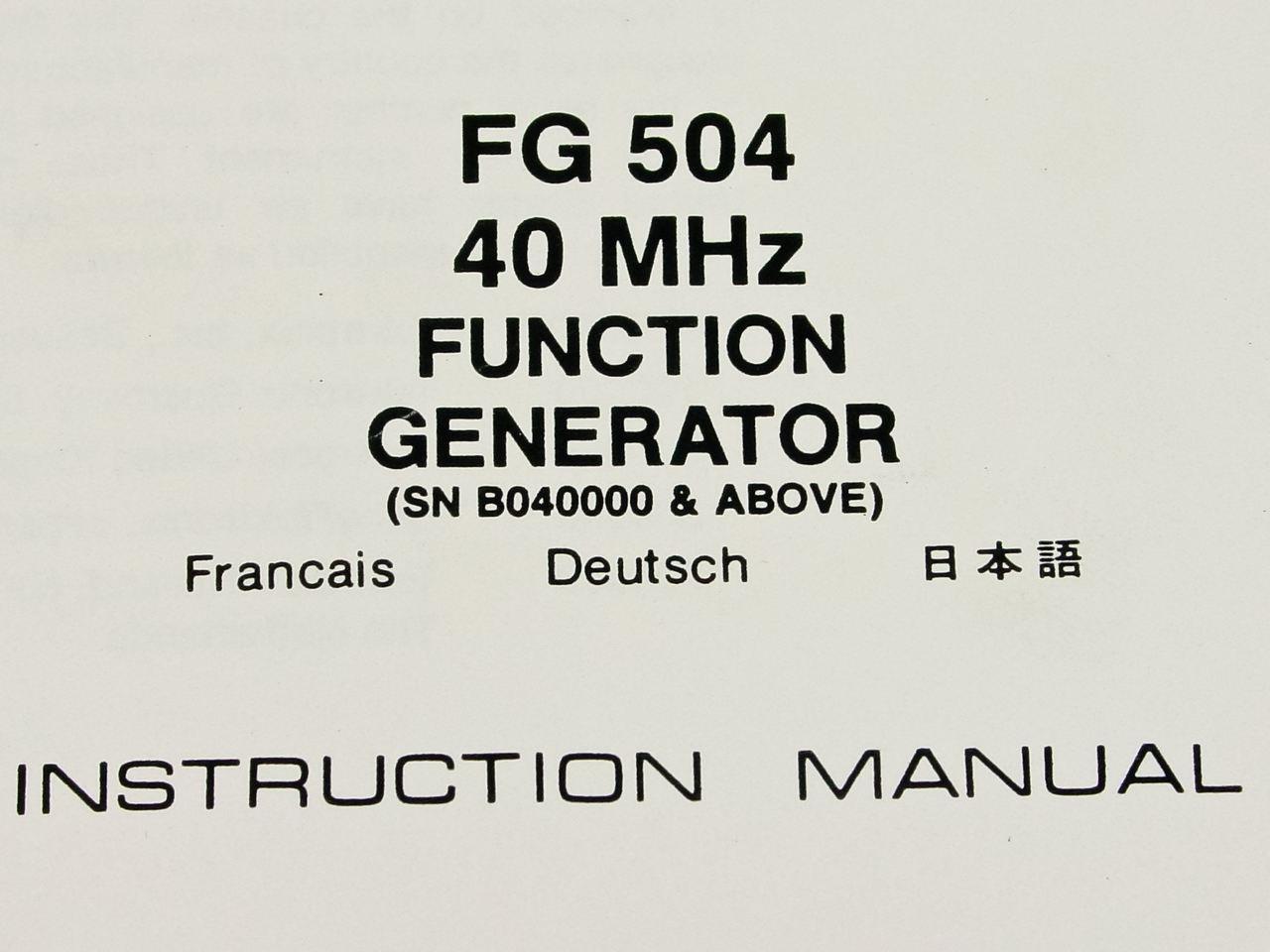 Tektronix FG504 40 MHz Function Generator Instruction