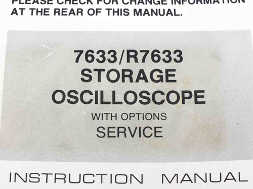 Tektronix 7633/R7633  Storage Oscilloscope With Service Option Instruction Manua