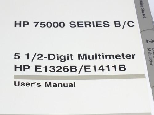 HP 75000 Series B/C  5 1/2-Digit Multimeter HP E1326B/E1411B User's Manual