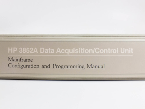 HP 3852A  Data Acquisition/Control Unit Mainframe Configuration & Prog. Manual