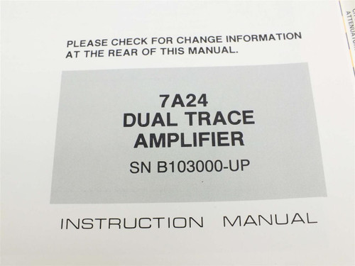 Tektronix 7A24 Dual Trace  Instruction Manual