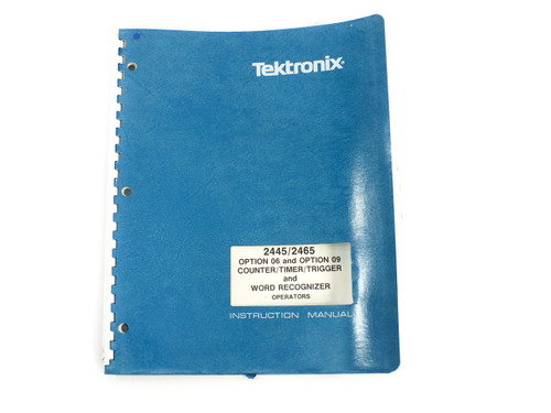 Tektronix 070-4631-00 2445/2465 Operators Manual for Option 06 / 09