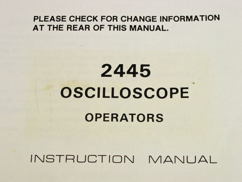 Tektronix 2445 Oscilloscope  Instruction Manual