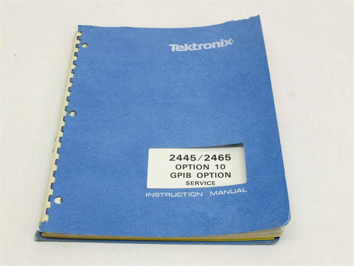 Tektronix 070-4640-00 2445 / 2465 Opt 10 Service Instruction Manual