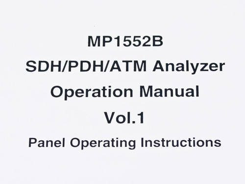 Anritsu Operation Manual vol. 1 MP1552B SDH/PDH/ATM Analyzer