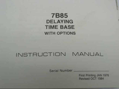 Tektronix 070-1961-01  7B85 Delaying Time Base Instruction Manual