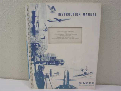 Singer Instrumentation 1-500783-318  Instruction Manual for Sweep Oscillator Plu