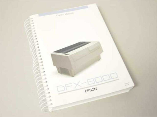 Epson 40000058 S01-03 User's Manual DFX8000 DFX-8000 Dot Matrix Printer