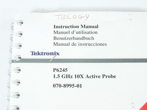 Tektronix 1.5 GHz 10X Active Probe Instruction Manual P6245