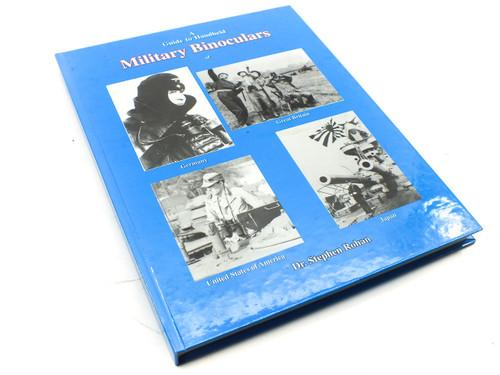 Rohan 0-9709003-0-9 A Guide to Handheld Military Binoculars Book - Hardcocover