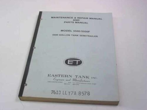 Eastern Tank 5500 Gallon Tank Semitrailer ( Maintenance,Repiar  5500/5500F