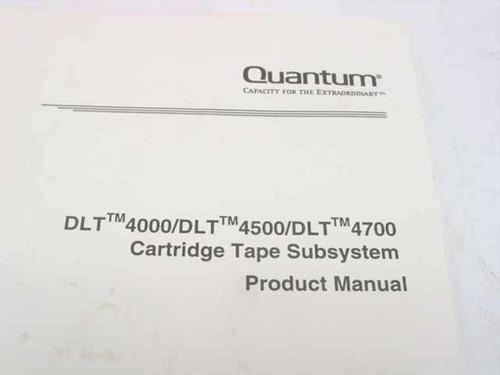 Quantum DLT4000/DLT4500/DLT4700 Cartridge Tape Subsystem Product Manual