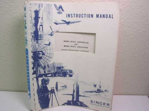 Singer Instrumentation Instruction Manual for Model 9514C Controller and